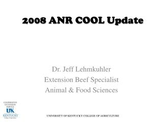 2008 ANR COOL Update