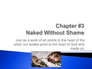 Chapter #3 Naked Without Shame