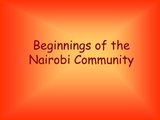 Beginnings of the Nairobi Community