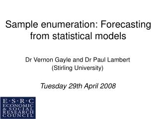 Sample enumeration: Forecasting from statistical models