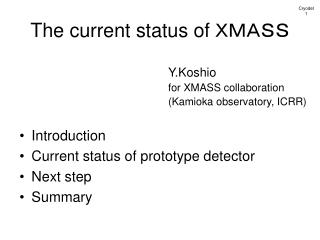 The current status of XMASS
