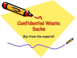 Confidential waste sacks