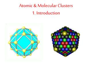 Atomic & Molecular Clusters 1. Introduction