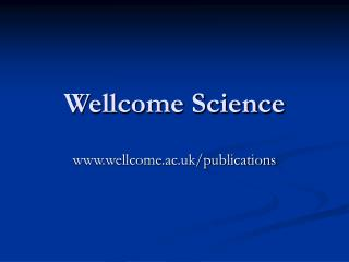 Wellcome Science