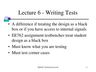 Lecture 6 - Writing Tests