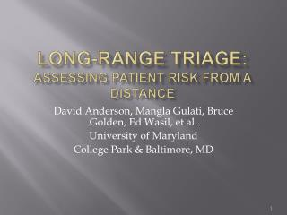 Long-Range Triage: Assessing Patient Risk From a Distance