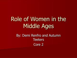 Role of Women in the Middle Ages