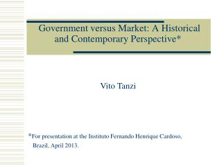 Government versus Market: A Historical and Contemporary Perspective*