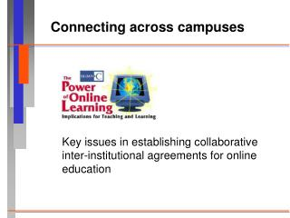 Connecting across campuses