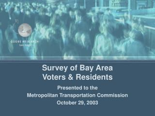 Survey of Bay Area  Voters & Residents