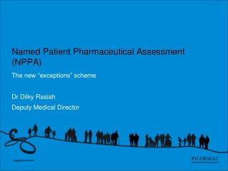 Named Patient Pharmaceutical Assessment NPPA