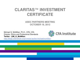 claritas ™  investment Certificate Asec Partners Meeting October 19, 2012