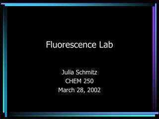 Fluorescence Lab