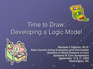Time to Draw: Developing a Logic Model