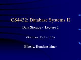 CS4432: Database Systems II