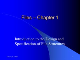 Files – Chapter 1