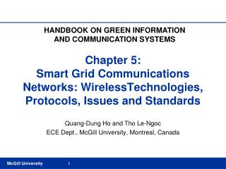 Chapter 5:  Smart Grid Communications Networks: WirelessTechnologies, Protocols, Issues and Standards