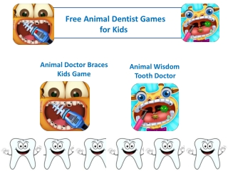 Animal Dentist Games for Kids