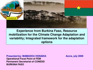Experience from Burkina Faso, Resource mobilization for the Climate Change Adaptation and variability; Integrated framew
