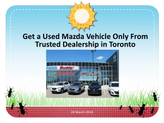 Get a Used Mazda Vehicle Only From Trusted Dealership in Toronto