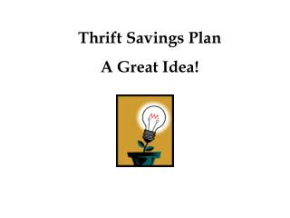 thrift savings plan a great idea