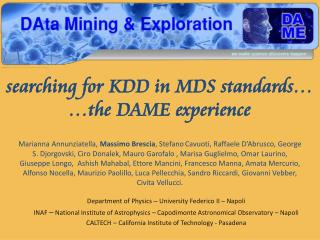 searching for KDD in MDS standards… …the DAME experience