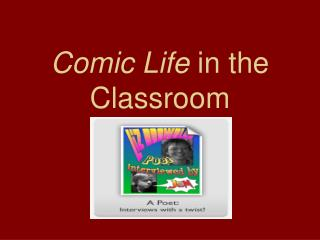 Comic Life  in the Classroom