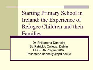 Starting Primary School in Ireland: the Experience of Refugee Children and their Families