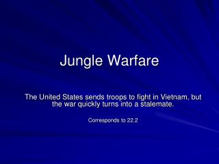 Jungle Warfare