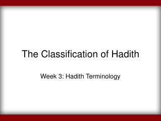 The Classification of Hadith