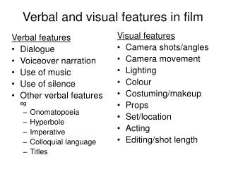 Verbal and visual features in film