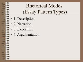 ppt rhetorical modes powerpoint presentation id  rhetorical modes essay pattern types