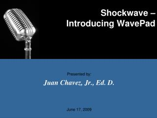 Shockwave – Introducing WavePad