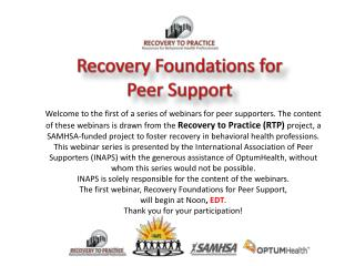 Recovery Foundations for  Peer Support