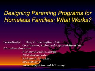 Designing Parenting Programs for Homeless Families: What Works?