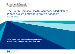 The South Carolina Health Insurance Marketplace: Where are we and where are we headed?