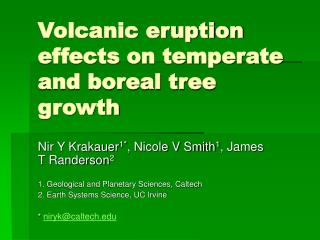 Volcanic eruption effects on temperate and boreal tree growth