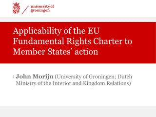 Applicability of the EU Fundamental Rights Charter to Member States  action