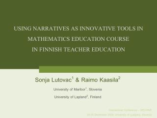 USING NARRATIVES AS INNOVATIVE TOOLS IN MATHEMATICS EDUCATION COURSE  IN FINNISH TEACHER EDUCATION