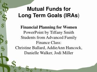 Mutual Funds for Long Term Goals (IRAs )
