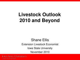 Livestock Outlook  2010 and Beyond