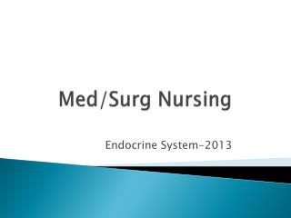 Med/Surg Nursing