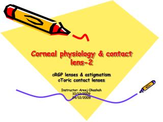 Corneal physiology & contact lens-2