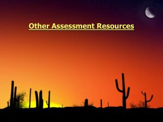 Other Assessment Resources