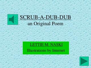 SCRUB-A-DUB-DUB an Original Poem