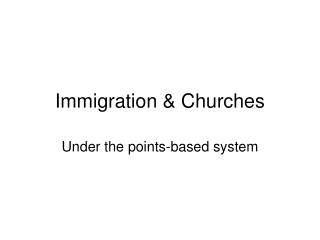 Immigration & Churches