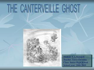 THE CANTERVEILLE GHOST