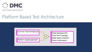 Platform Based Test Architecture