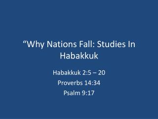 Why Nations Fall: Studies In Habakkuk