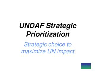 UNDAF Strategic Prioritization